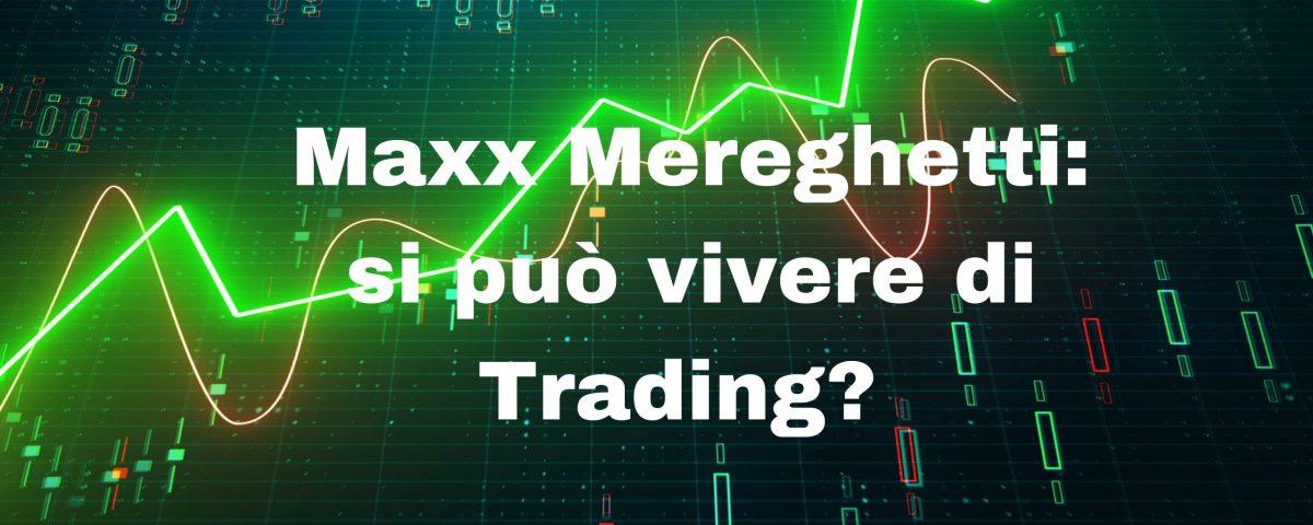 Si può vivere di Trading?