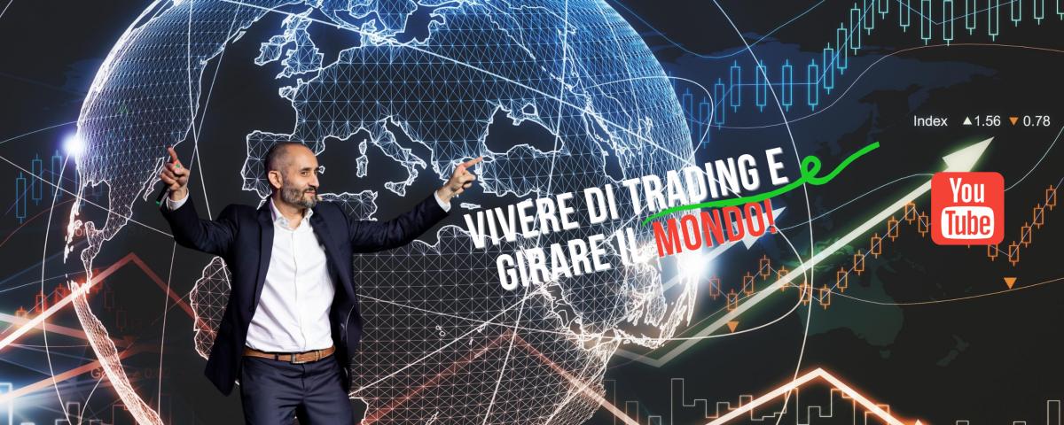 VIVERE DI TRADING E GIRARE IL MONDO!(3)