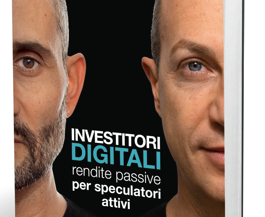 INVESTITORI DIGITALI, RENDITE PASSIVE PER SPECULATORI ATTIVI