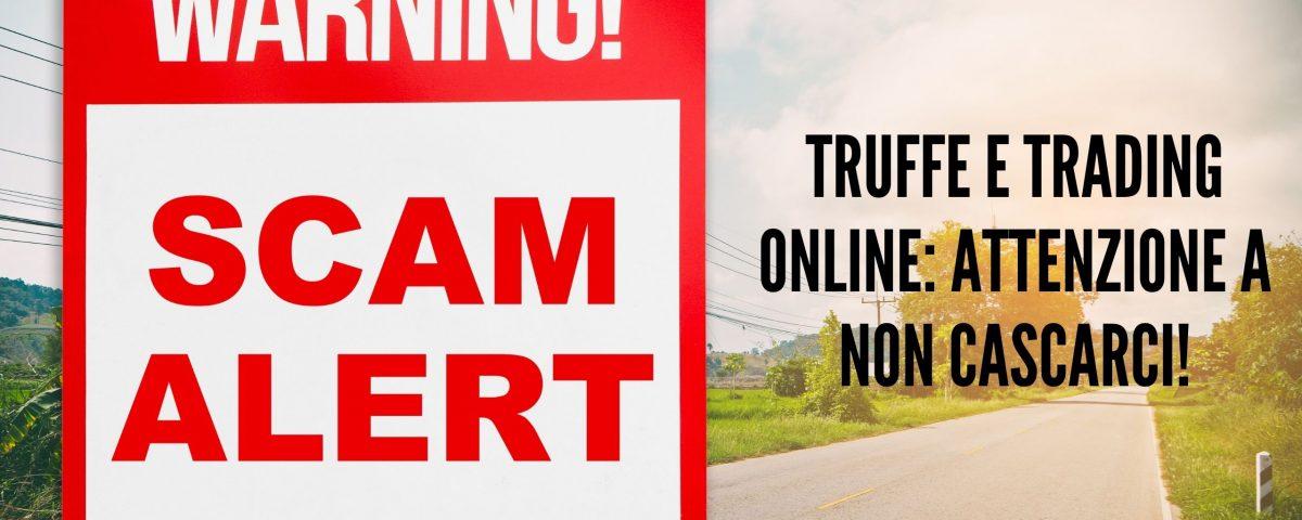 Truffe e trading online attenzione a non cascarci!, maxx mereghetti