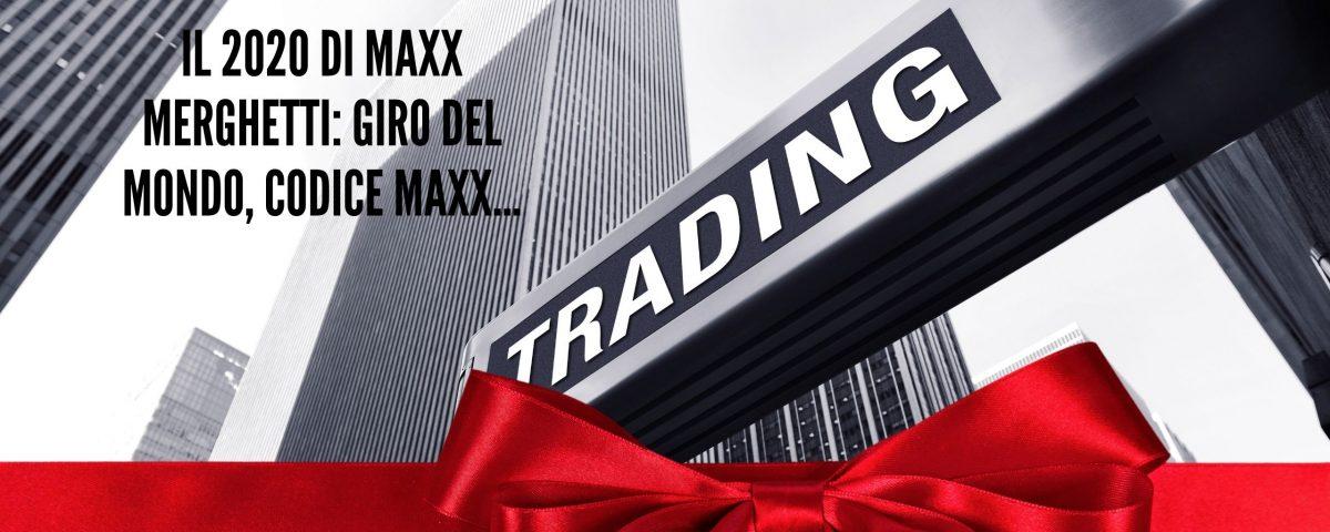 Il 2020 di Maxx Mereghetti giro del mondo, Codice Maxx...
