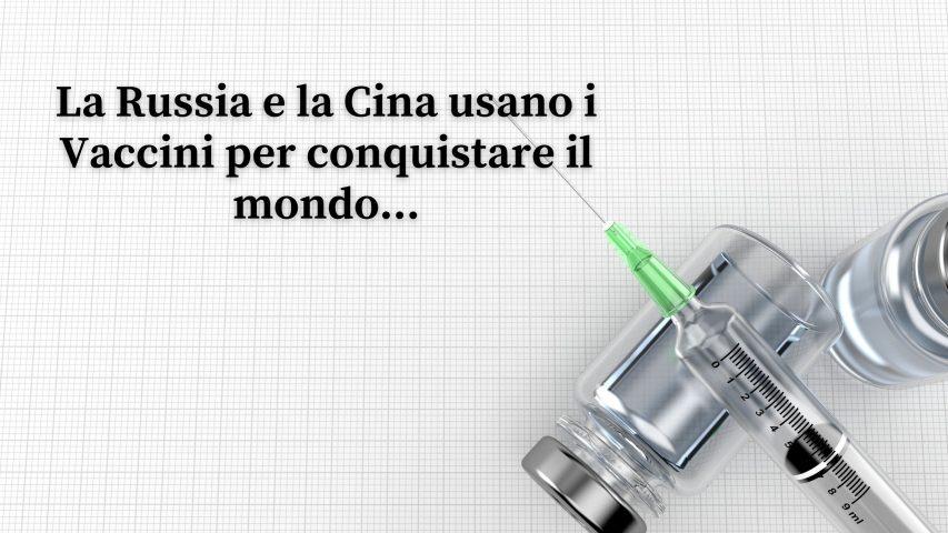 La Russia e la Cina usano i Vaccini per conquistare il mondo..., Maxx Mereghetti