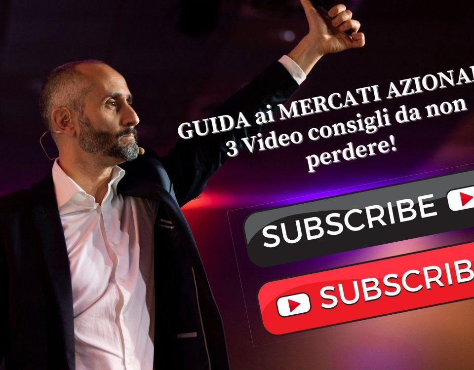GUIDA ai MERCATI AZIONARI - 3 Video consigli da non perdere!