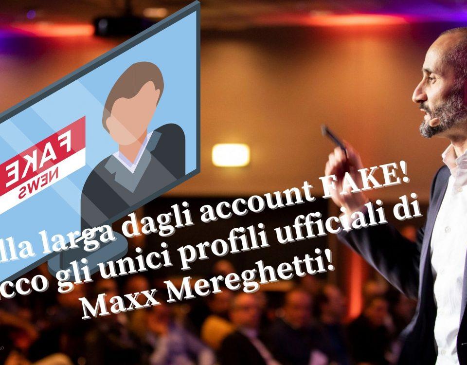 Alla larga dagli account FAKE! Ecco gli unici profili ufficiali di Maxx Mereghetti!