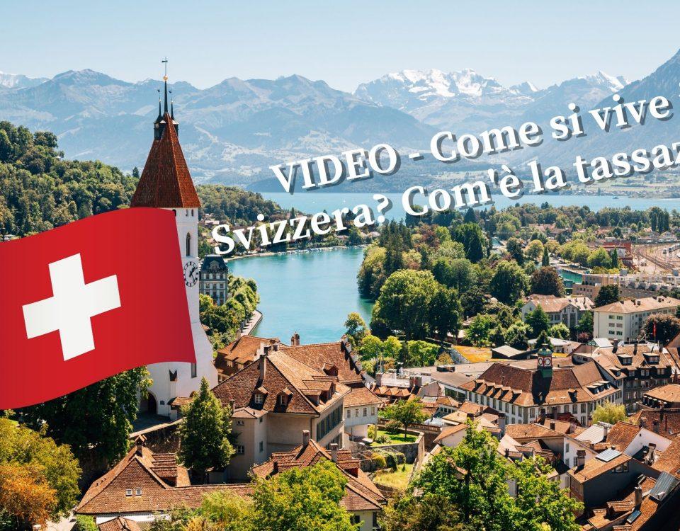 VIDEO - Come si vive in Svizzera Com'è la tassazione Maxx Mereghetti